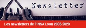Les newsletters de l'INSA Lyon 2008-2020
