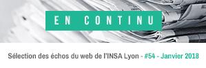 En continu, la sélection des échos du web de l'INSA Lyon